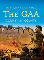 The GAA : County by County - Mike Cronin