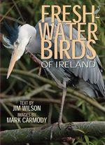 Freshwater Birds of Ireland - Jim Wilson