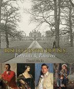 Irish Country Houses: II : Portraits & Painters - David Hicks