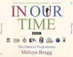In Our Time : A Companion to the Radio 4 Series - Melvyn Bragg