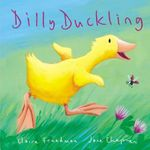 Dilly Duckling : Mini Hardbacks - Claire Freedman