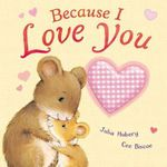 Because I Love You - Julia Hubery