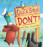 Duck Says Don't! - Alison Ritchie