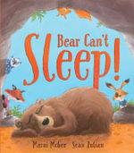 Bear Can't Sleep! - Marni McGee