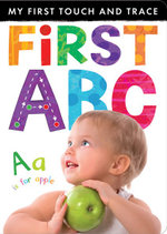 First ABC : My First Touch and Trace Series - Little Tiger Press