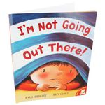 I'm Not Going Out There! - Paul Bright