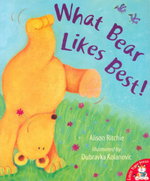 What Bear Likes Best! - Alison Ritchie