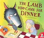 The Lamb Who Came For Dinner - Steve Smallman
