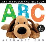 My First Touch and Feel Book : ABC Alphabet Fun - Little Tiger Press