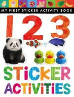 123 Sticker Activities : My First Sticker Activity Book   - Little Tiger Press