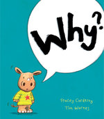 Why? - Tracey Corderoy