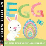 Egg : An Egg-Citing Easter Eggs-Capade! - Fhiona Galloway