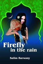 Firefly in the Rain - S.M. Barwany