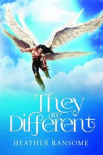 They are Different - Heather Ransome