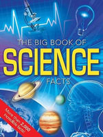 The Big Book of Science Facts - Brian Alchorn