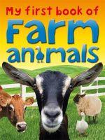 My First Book of Farm Animals - Miranda Smith