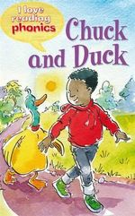 I Love Reading Phonics Level 2 : Chuck and Duck - Sam Hay