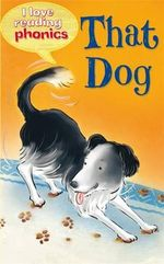 I Love Reading Phonics Level 2 : That Dog - Sam Hay