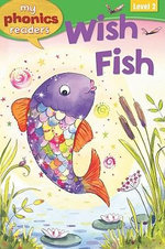 Wish Fish : My Phonics Readers: Level 2 - Sam Hay