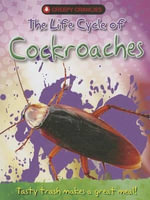 The Life Cycle of Cockroaches : Creepy Crawlies (New Forest Press) - Clint Twist