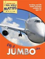 Real World Maths Orange Level : Fly a Jumbo Jet - TickTock
