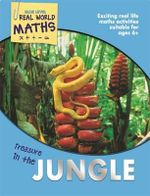 Real World Maths Blue Level : Treasure in the Jungle - TickTock