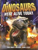 If Dinosaurs Were Alive Today - Dougal Dixon