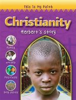 Christianity : Herbert's Story : This is My Faith - Holly Wallace