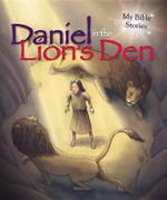 Daniel in the Lions' Den : My Bible Stories - Sasha Morton