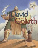 David and Goliath : My Bible Stories - Sasha Morton