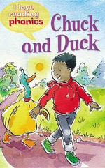 Chuck and Duck : I Love Reading Phonics: Level 2 - Sam Hay