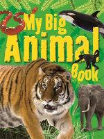 My Big Animal Book : My Big... Series - TickTock