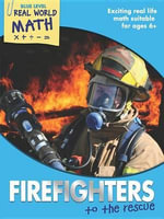 Real World Math Blue Level : Firefighters to the Rescue - Wendy Clemson