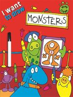 I Want to Draw Monsters : Wipe Clean - Simon Abbott