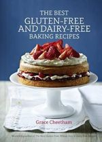 The Best Gluten-Free & Dairy-Free Baking Recipes - Grace Cheetham