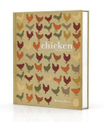 Chicken : A Fresh Take on Classic Recipes - Marcus Bean