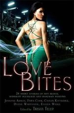 The Mammoth Book of Vampire Romance : Love Bites Volume 2 - Trisha Telep