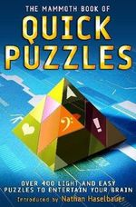 The Mammoth Book of Quick Puzzles - Nathan Haselbauer