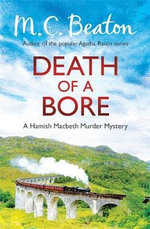 Death of a Bore - M. C. Beaton