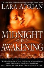 Midnight Awakening (UK Edition) : Midnight Breed Series : Book 3 - Lara Adrian
