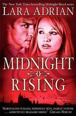 Midnight Rising (UK Edition) : Midnight Breed Series : Book 3 - Lara Adrian