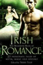 The Mammoth Book of Irish Romance - Trisha Telep