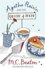 Agatha Raisin and the Quiche of Death : Agatha Raisin & the Quiche of Death - M. C. Beaton