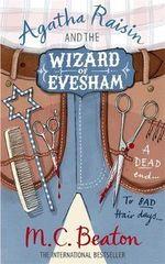 Agatha Raisin and the Wizard of Evesham - M. C. Beaton