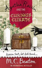 Agatha Raisin and the Curious Curate : Agatha Raisin & the Curious Curate - M. C. Beaton