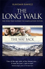 The Long Walk (Movie Tie In) : True Story of a Trek to Freedom - Slavomir Rawicz