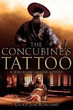 The Concubine's Tattoo - Laura Joh Rowland
