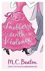 Snobbery with Violence - M. C. Beaton