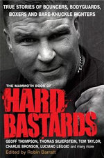 The Mammoth Book of Hard Bastards : Mammoth Books - Robin Barratt