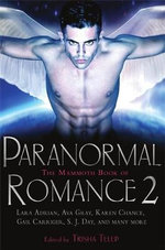 The Mammoth Book of Paranormal Romance 2 : Mammoth Books Of...